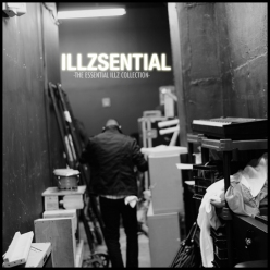 ILLZSENTIAL - The Essential ILLZ Collection
