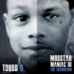 Mobstar Maniac 3 The Transition