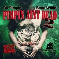 Pimpin Aint Dead 2